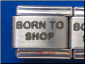 Born to Shop Laser Italian charm