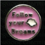 Follow Your Dreams Pink Cir  Alloy  Floating Locket charm