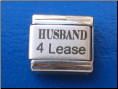Husband 4 lease Laser Italian charm