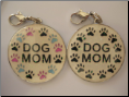 Dog MOM Zipper pull charm XLG!
