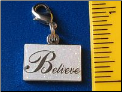 Believe   Zipper - Pull charm