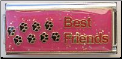 Best Friends with walking dog paws   pink