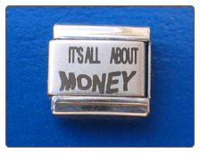 It's all about Money Laser Italian charm