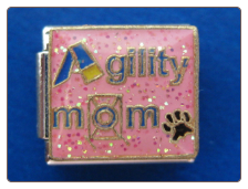 Agility Mom  Italian Charm - 2 colors